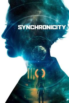 Best Science Fiction Movies of 2015 : Synchronicity