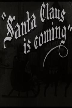 Best Animation Movies of 1920 : Santa Claus is Coming