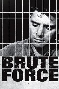 Best Crime Movies of 1947 : Brute Force