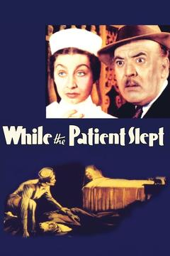 Best Mystery Movies of 1935 : While the Patient Slept