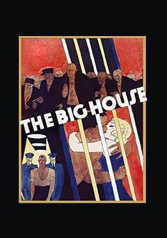 Best Drama Movies of 1930 : The Big House