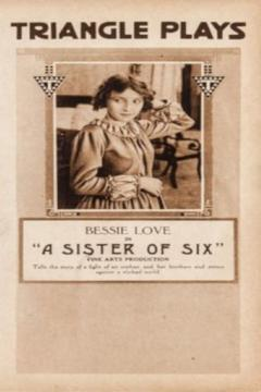 Best Adventure Movies of 1916 : A Sister of Six