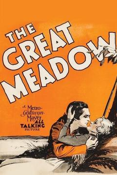 Best Western Movies of 1931 : The Great Meadow
