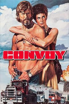 Best Action Movies of 1978 : Convoy