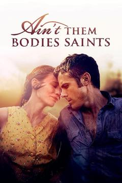 Best Western Movies of 2013 : Ain't Them Bodies Saints