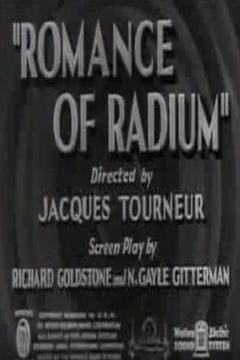 Best Documentary Movies of 1937 : Romance of Radium