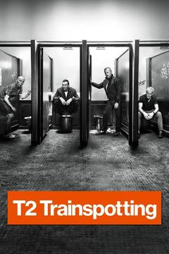Best Crime Movies of 2017 : T2 Trainspotting