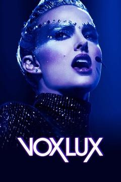 Best Music Movies of 2018 : Vox Lux