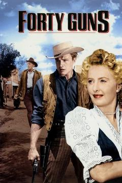 Best Western Movies of 1957 : Forty Guns