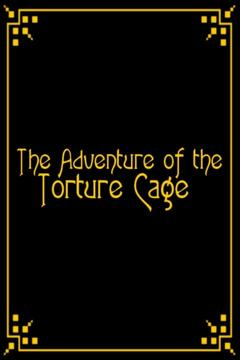 Best Adventure Movies of 1928 : The Adventure of the Torture Cage