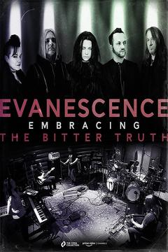 Best Music Movies of This Year: Evanescence: Embracing the Bitter Truth