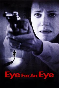 Best Tv Movie Movies of 1996 : Eye for an Eye