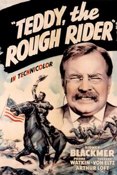 Best History Movies of 1940 : Teddy the Rough Rider