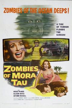 Best Fantasy Movies of 1957 : Zombies of Mora Tau