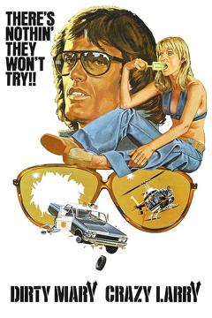 Best Adventure Movies of 1974 : Dirty Mary Crazy Larry