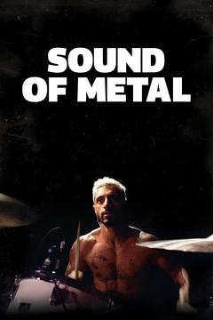 Best Music Movies of 2020 : Sound of Metal