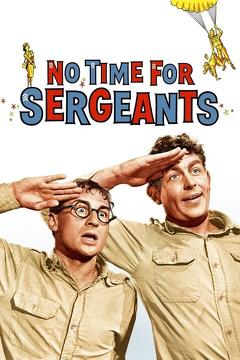 Best Comedy Movies of 1958 : No Time for Sergeants