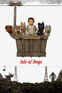 Best Comedy Movies of 2018 : Isle of Dogs