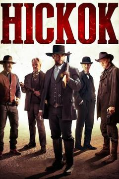 Best Western Movies of 2017 : Hickok