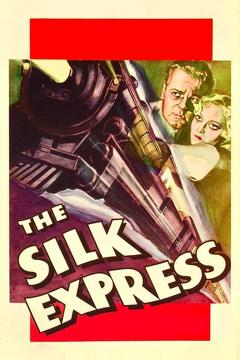 Best Thriller Movies of 1933 : The Silk Express