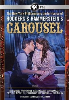 Best Music Movies of 2013 : Rodgers and Hammerstein's Carousel: Live from Lincoln Center