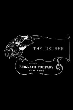 Best Drama Movies of 1910 : The Usurer