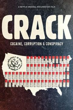 Best Documentary Movies of This Year: Crack: Cocaine, Corruption & Conspiracy