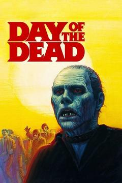 Best Horror Movies of 1985 : Day of the Dead