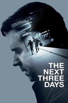 Best Crime Movies of 2010 : The Next Three Days