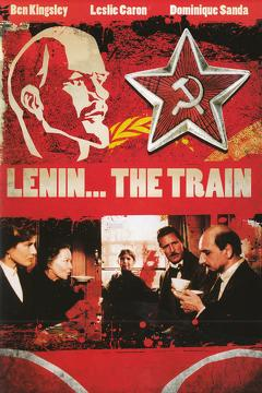 Best History Movies of 1990 : Lenin: The Train