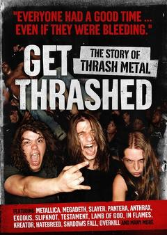 Best Music Movies of 2006 : Get Thrashed