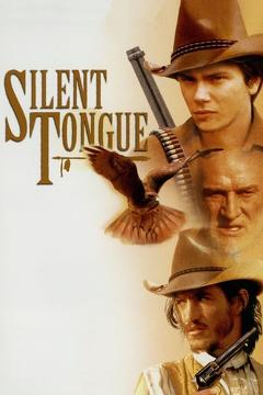 Best Western Movies of 1993 : Silent Tongue