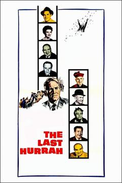 Best Comedy Movies of 1958 : The Last Hurrah