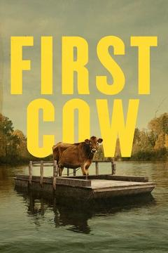 Best History Movies of This Year: First Cow