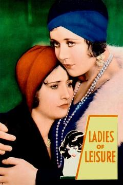 Best Romance Movies of 1930 : Ladies of Leisure