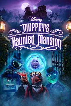 Best Tv Movie Movies of This Year: Muppets Haunted Mansion