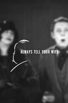 Best Movies of 1923 : Always Tell Your Wife