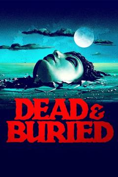 Best Horror Movies of 1981 : Dead & Buried