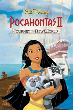 Best Animation Movies of 1998 : Pocahontas II: Journey to a New World