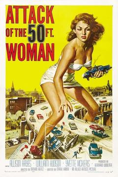 Best Horror Movies of 1958 : Attack of the 50 Foot Woman