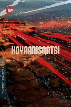 Best Documentary Movies : Koyaanisqatsi