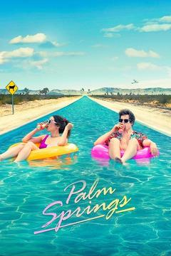 Best Romance Movies of 2020 : Palm Springs