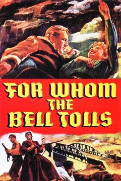Best Thriller Movies of 1943 : For Whom the Bell Tolls
