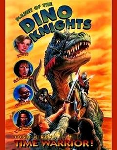 Best Family Movies of 1995 : Josh Kirby... Time Warrior: Planet of the Dino-Knights
