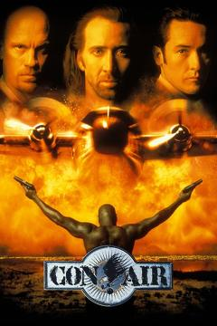 Best Action Movies of 1997 : Con Air