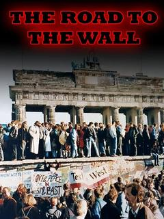 Best Documentary Movies of 1962 : The Road to the Wall