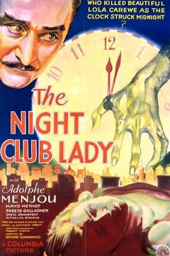 Best Mystery Movies of 1932 : The Night Club Lady