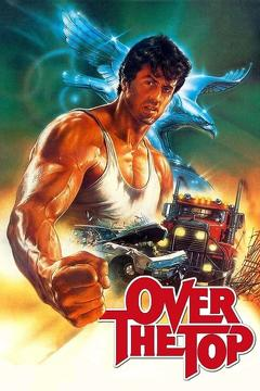 Best Action Movies of 1987 : Over the Top