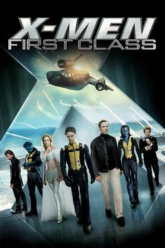 Best Adventure Movies of 2011 : X-Men: First Class