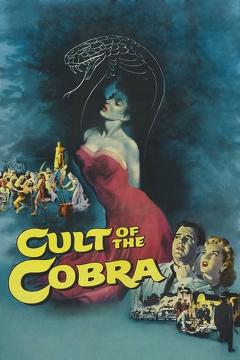 Best Horror Movies of 1955 : Cult of the Cobra